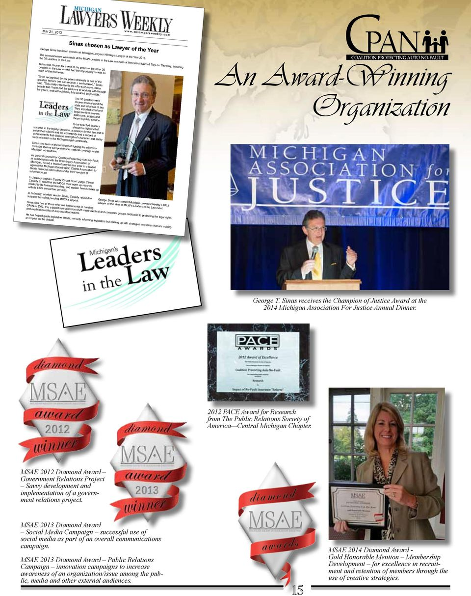 Mar 21, 2013 George Sinas has been chosen as Michigan Lawyers Weekly s Lawyer of the Year 2013.