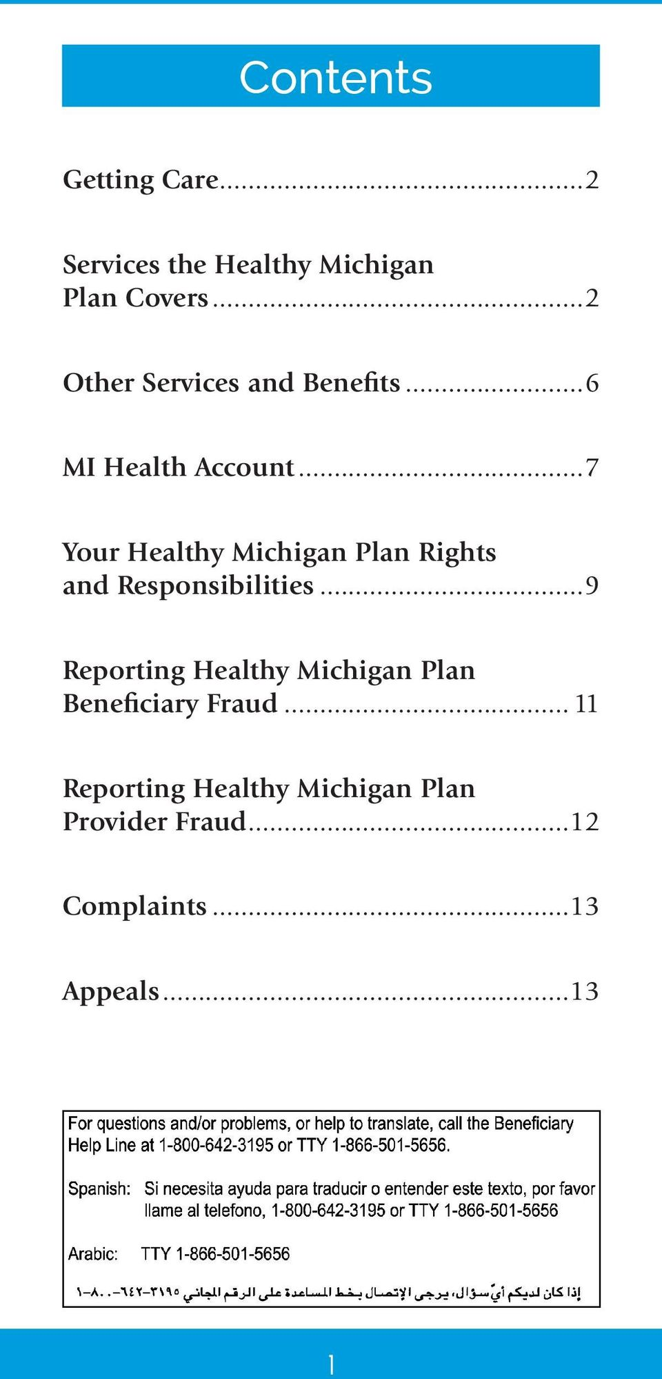 ..7 Your Healthy Michigan Plan Rights and Responsibilities.