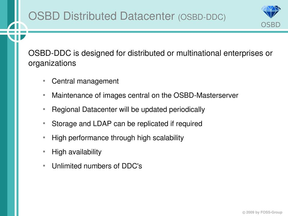 Masterserver Regional Datacenter will be updated periodically Storage and LDAP can be