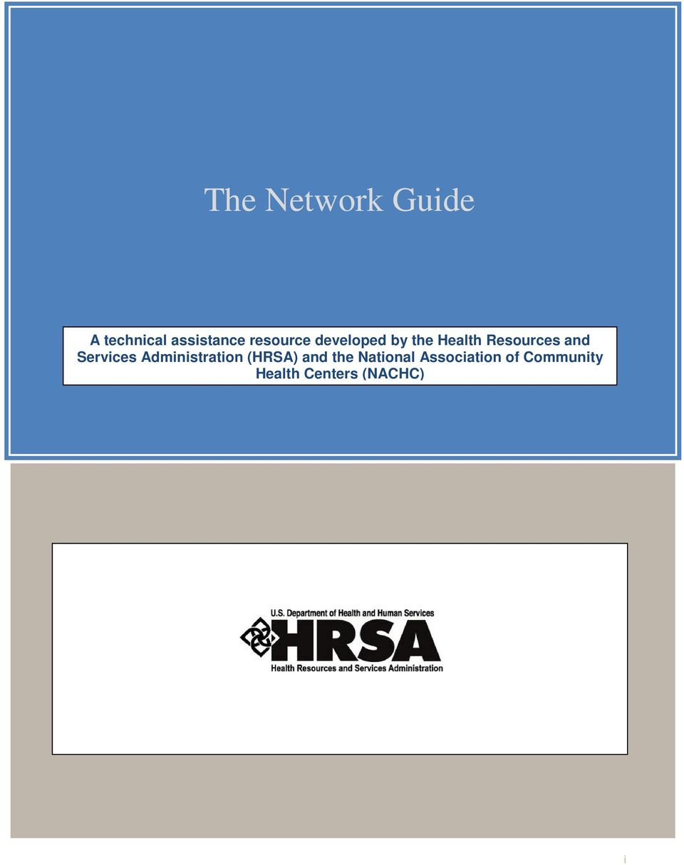Administration (HRSA) and the National