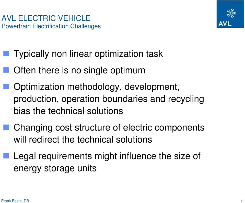 recycling bias the technical solutions Changing cost structure of electric components will