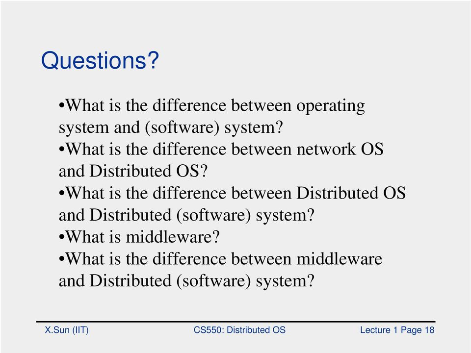 What is the difference between Distributed OS and Distributed (software) system?