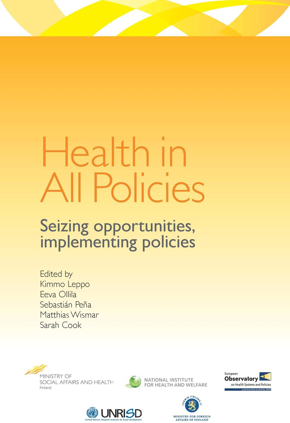 policies Edited by Kimmo Leppo Eeva