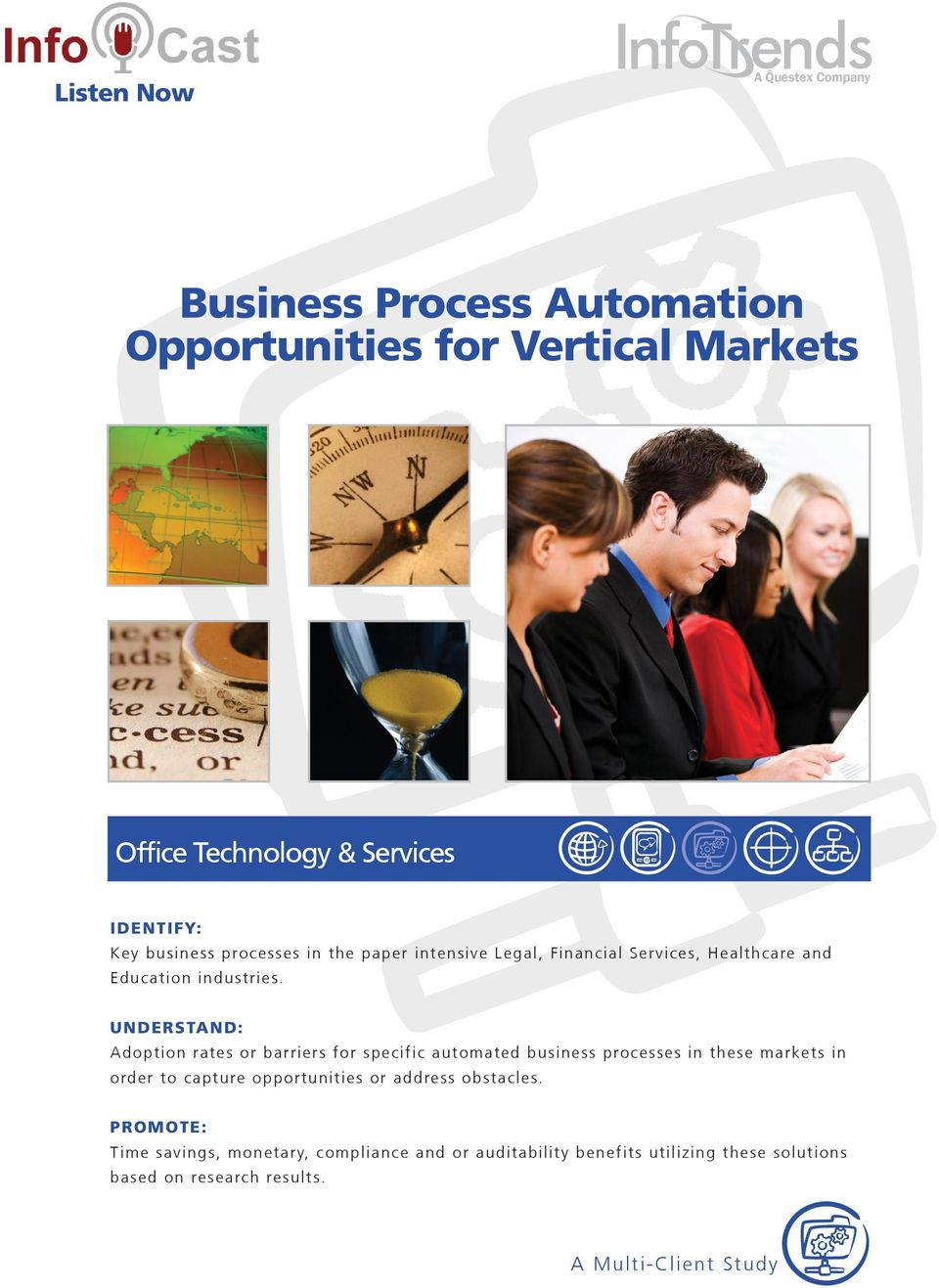 UNDERSTAND: Adoption rates or barriers for specific automated business processes in these markets in order to capture opportunities or