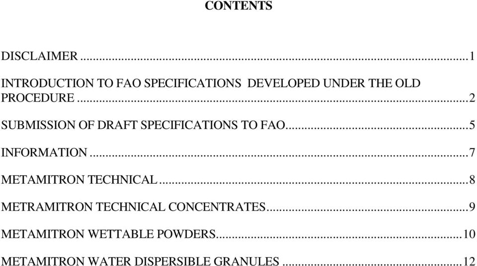 ..2 SUBMISSION OF DRAFT SPECIFICATIONS TO FAO...5 INFORMATION.