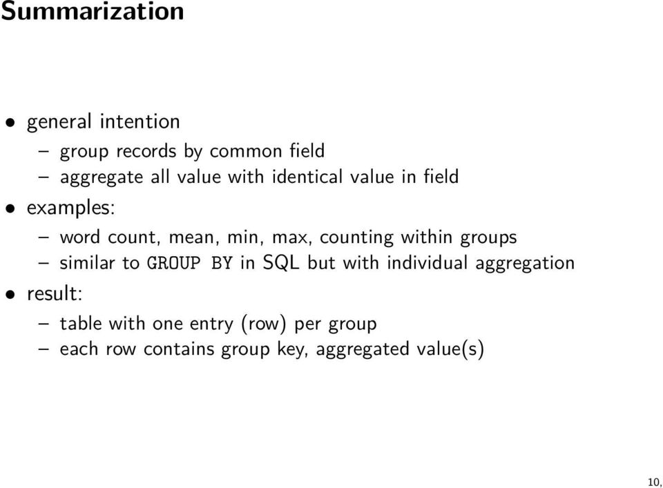 within groups similar to GROUP BY in SQL but with individual aggregation result: