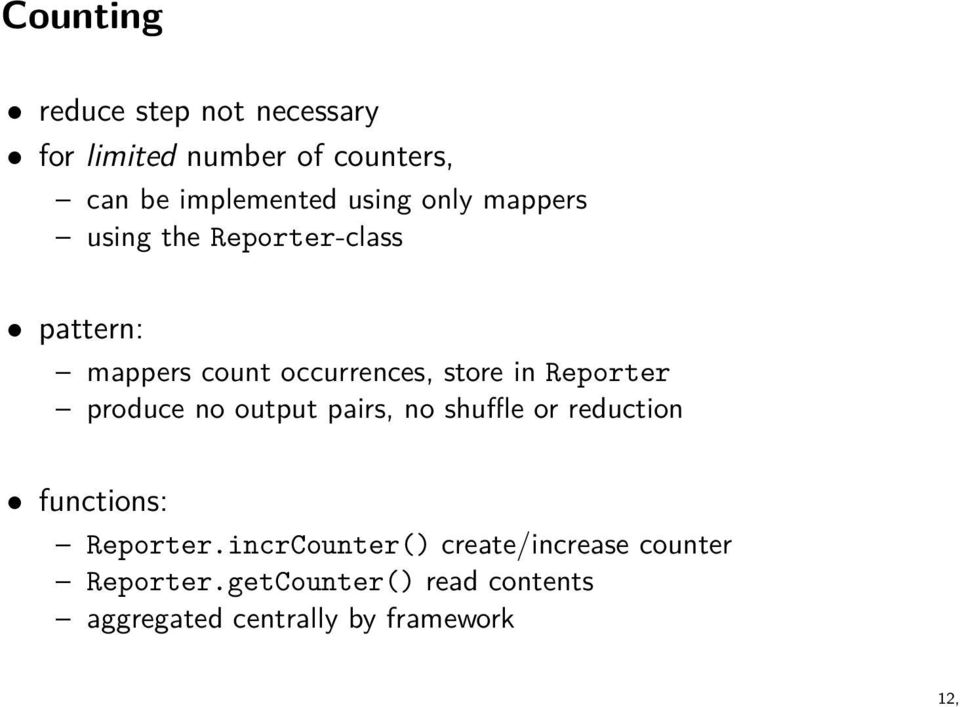 Reporter produce no output pairs, no shuffle or reduction functions: Reporter.