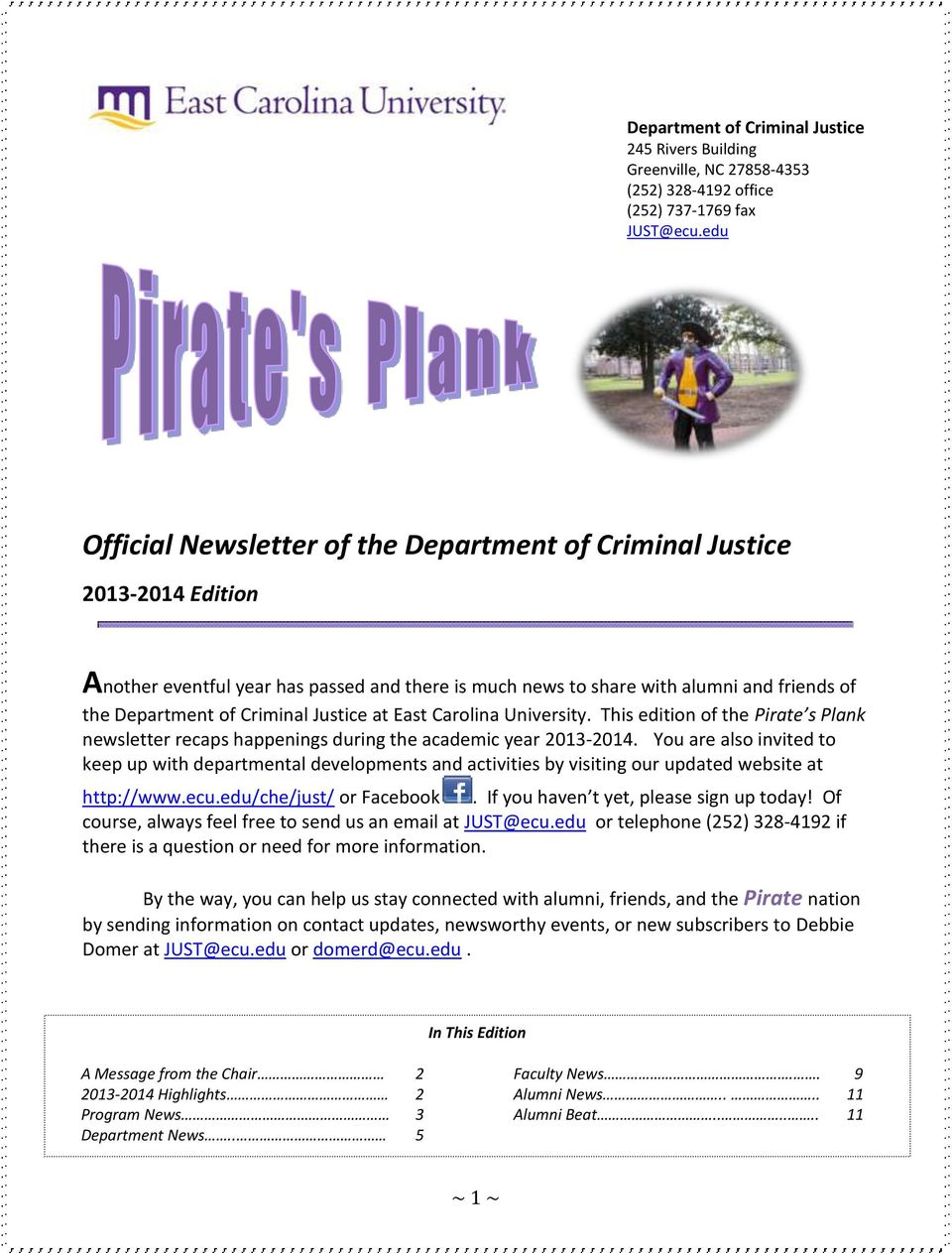 Justice at East Carolina University. This edition of the Pirate s Plank newsletter recaps happenings during the academic year 2013-2014.