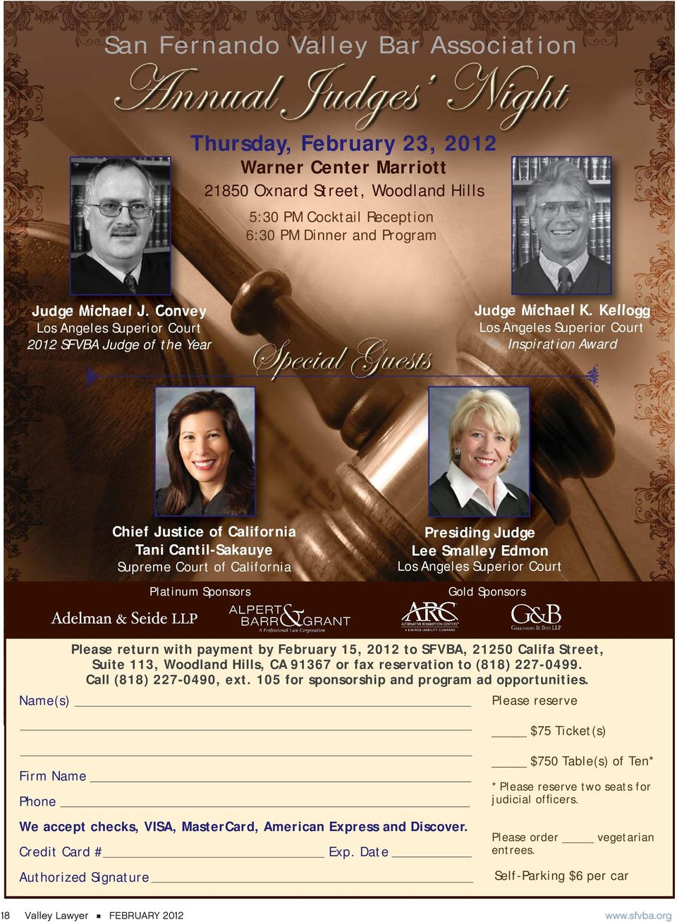 Kellogg Los Angeles Superior Court Inspiration Award Chief Justice of California Tani Cantil-Sakauye Supreme Court of California Platinum Sponsors Presiding Judge Lee Smalley Edmon Los Angeles
