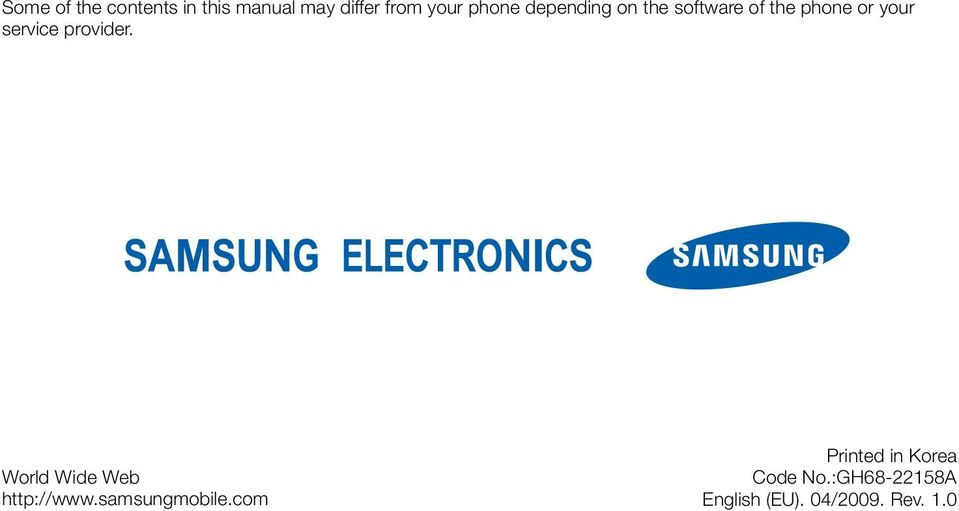 provider. World Wide Web http://www.samsungmobile.