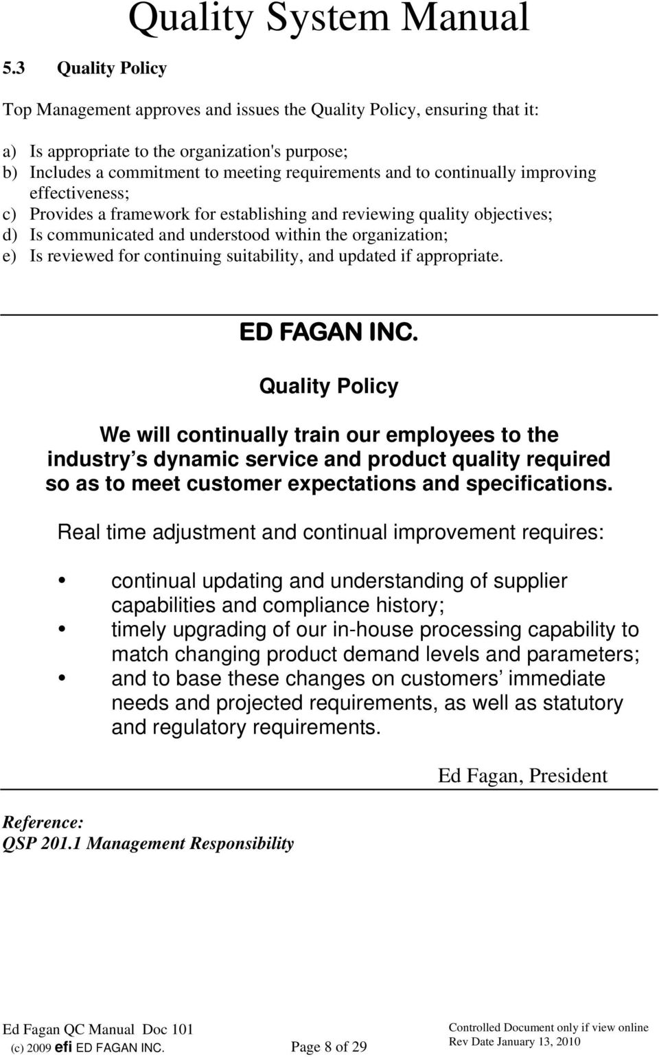 reviewed for continuing suitability, and updated if appropriate. ED FAGAN INC.
