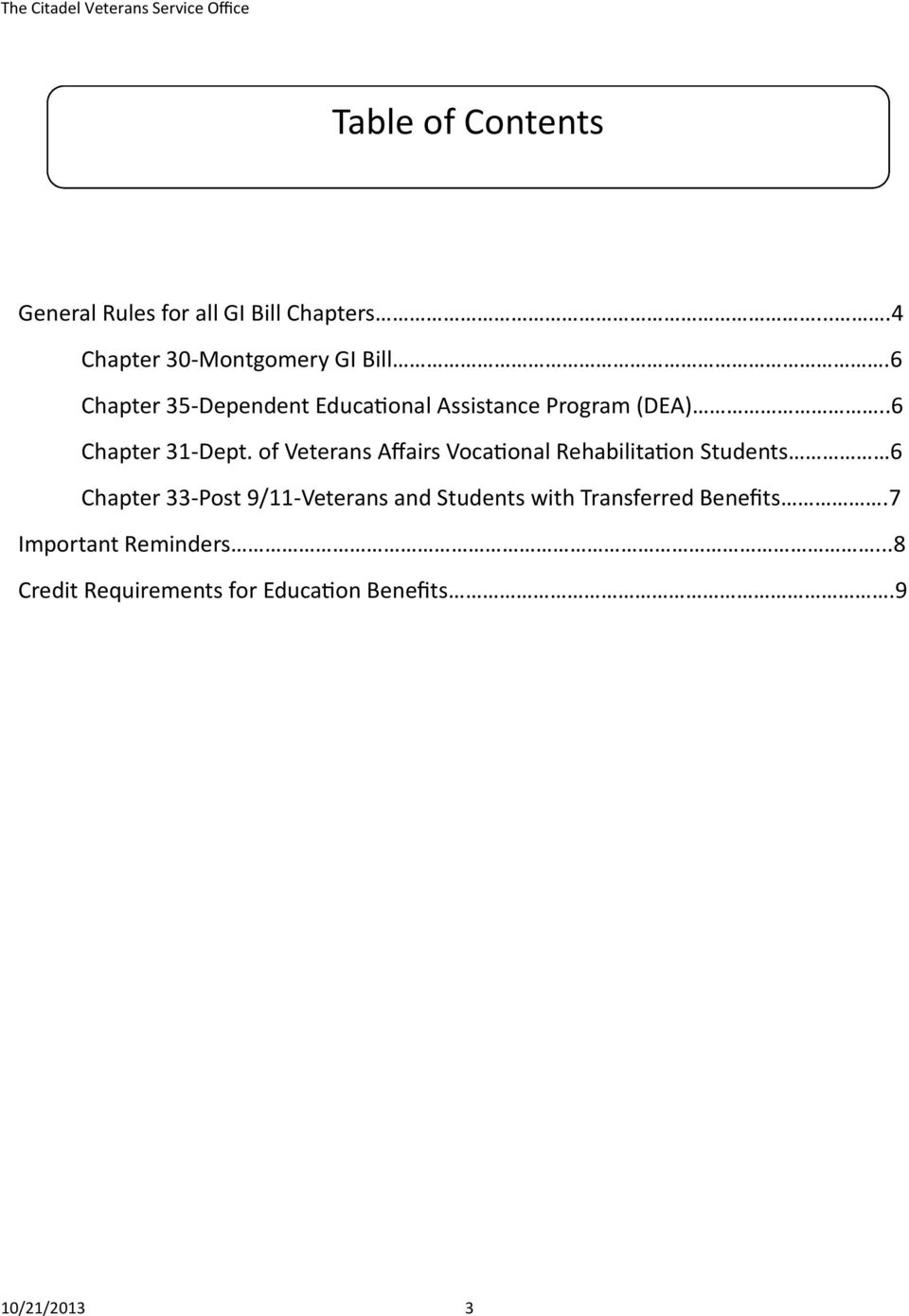 of Veterans Affairs Vocational Rehabilitation Students 6 Chapter 33-Post 9/11-Veterans and