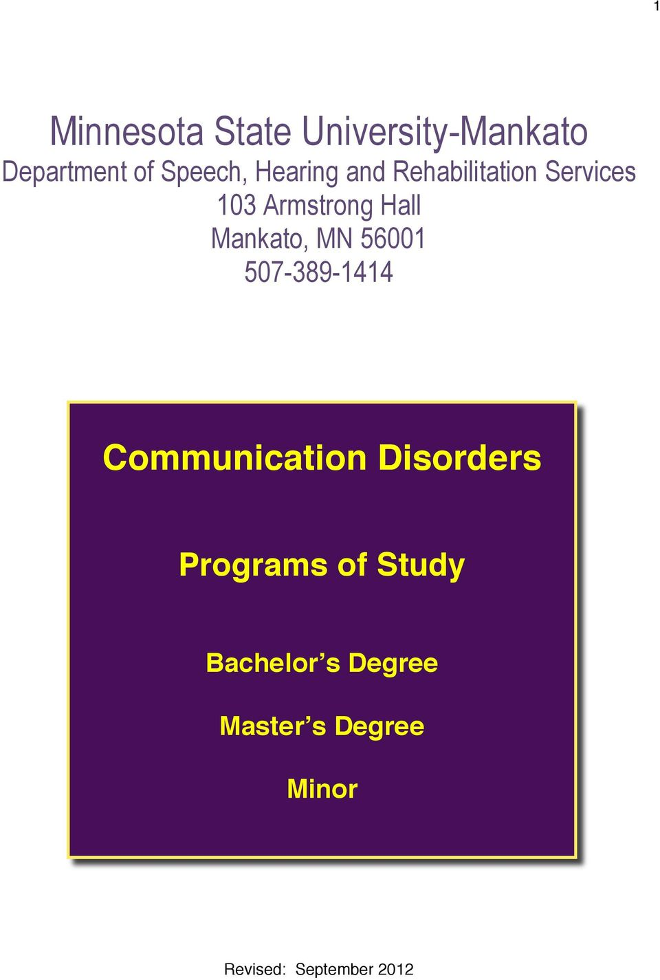 Mankato, MN 56001 507-389-1414 Communication Disorders