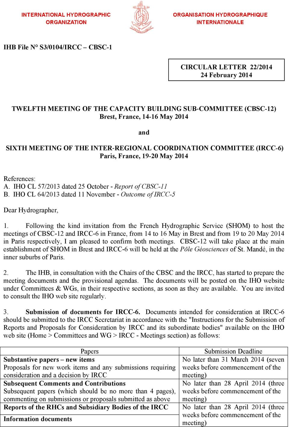 IHO CL 64/2013 dated 11 November - Outcome of IRCC-5 Dear Hydrographer, 1.