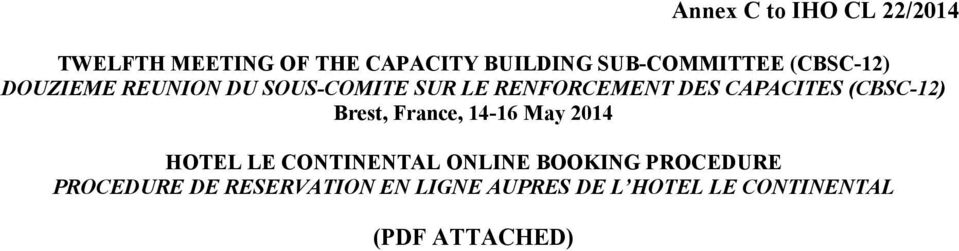 (CBSC-12) Brest, France, 14-16 May 2014 HOTEL LE CONTINENTAL ONLINE BOOKING