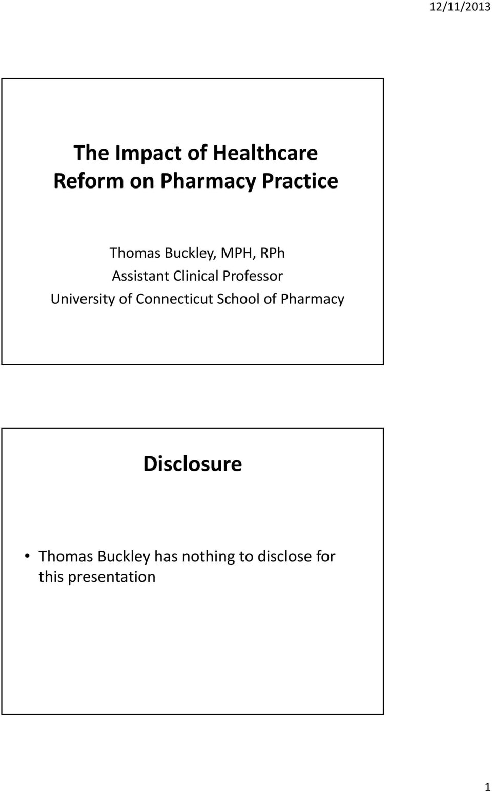 University of Connecticut School of Pharmacy Disclosure