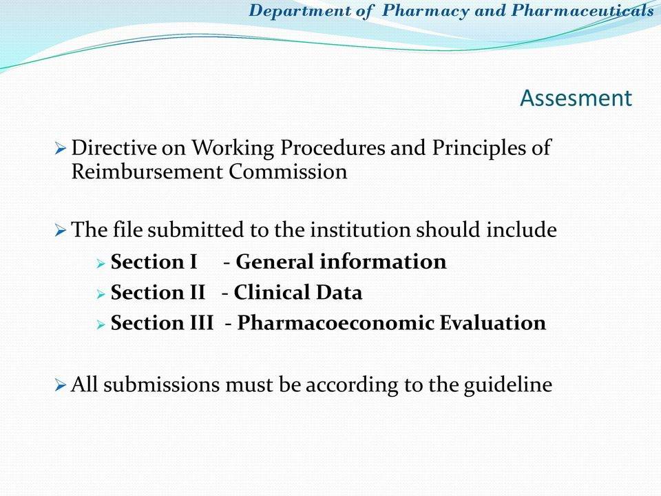 include Section I - General information Section II - Clinical Data