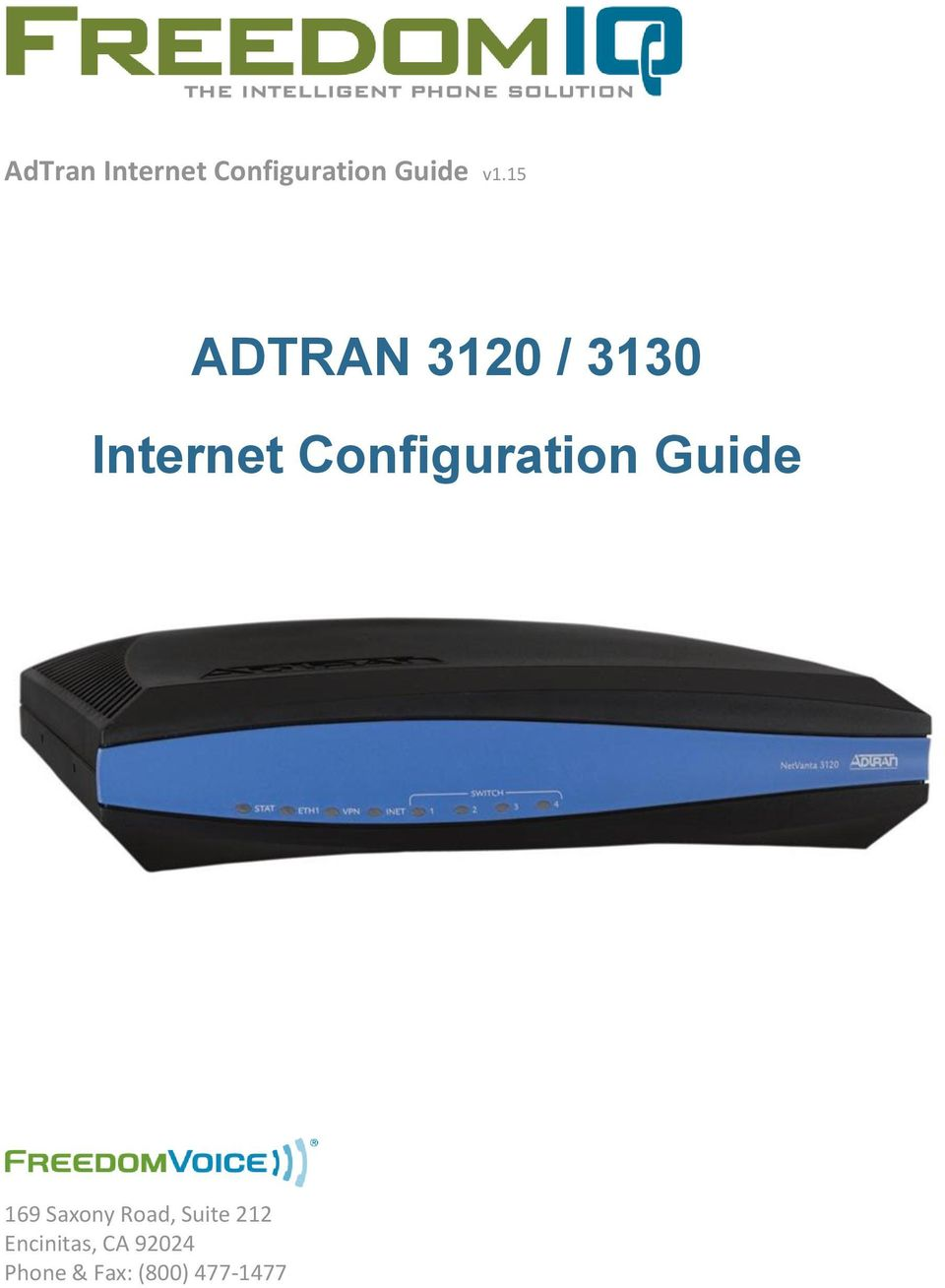 Configuration Guide 169 Saxony Road,