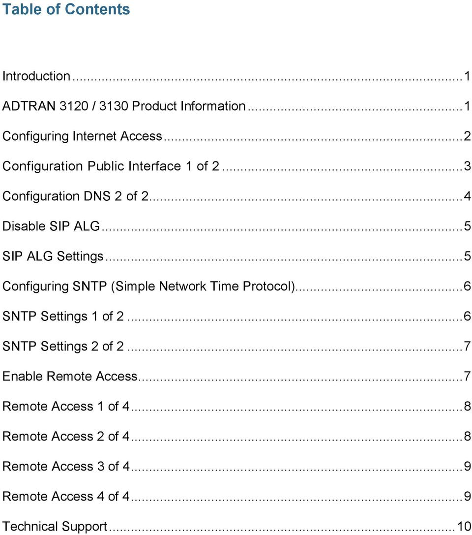 .. 5 Configuring SNTP (Simple Network Time Protocol)... 6 SNTP Settings 1 of 2... 6 SNTP Settings 2 of 2.