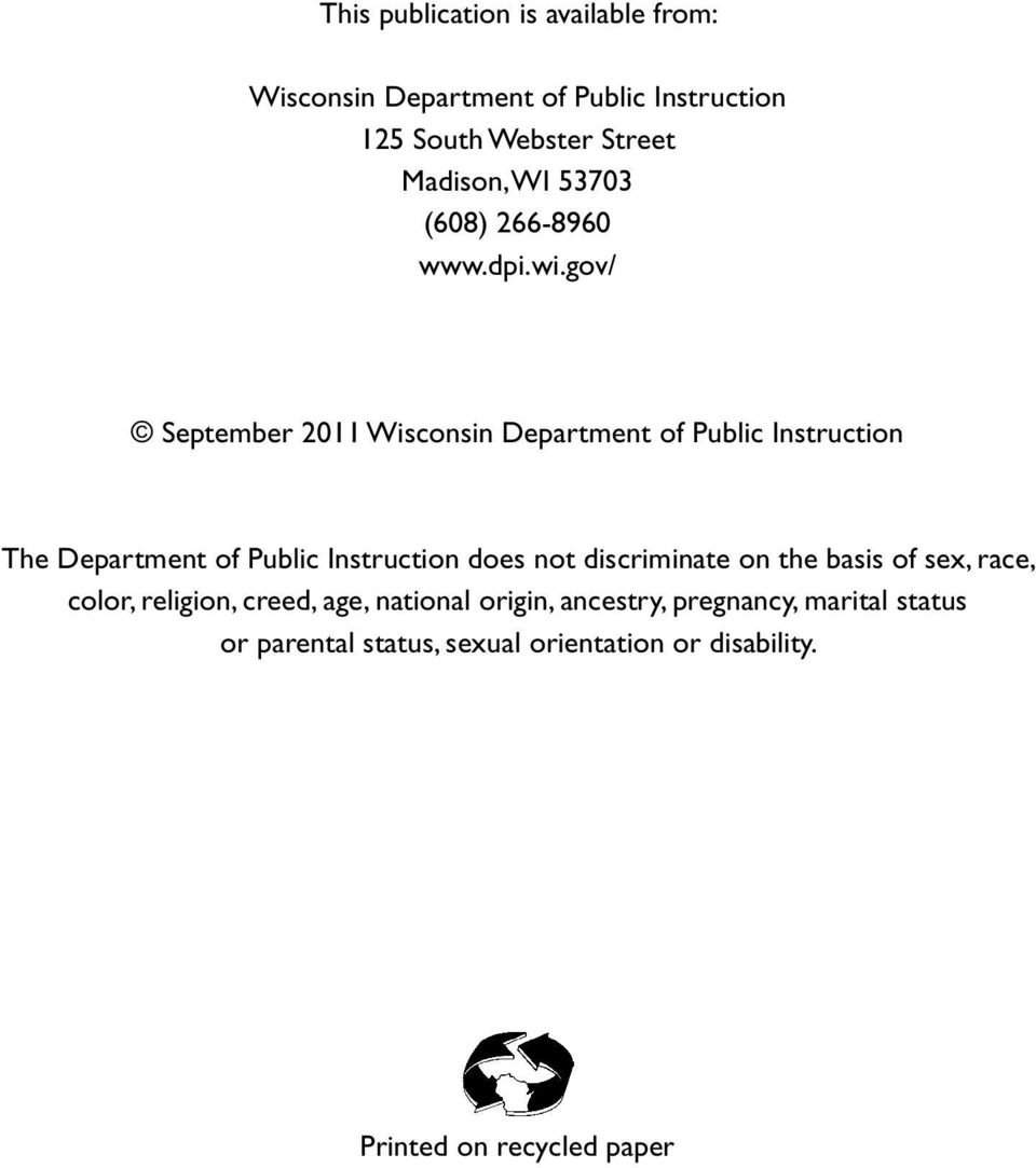 gov/ September 2011 Wisconsin Department of Public Instruction The Department of Public Instruction does not