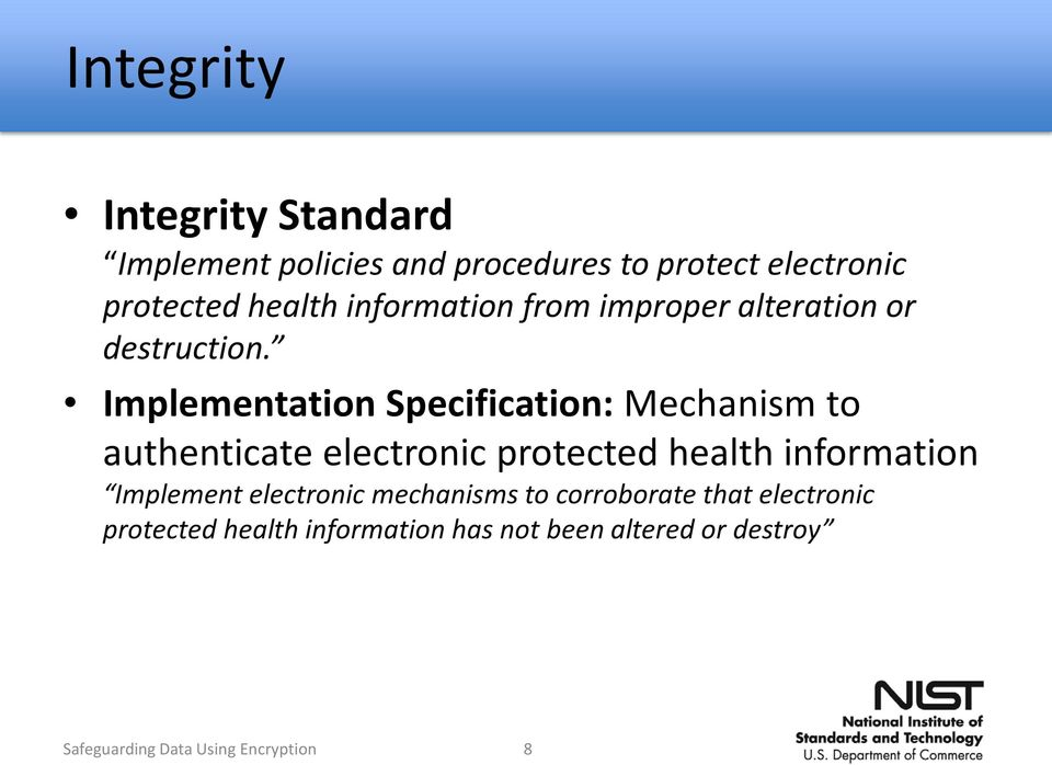 Implementation Specification: Mechanism to authenticate electronic protected health information