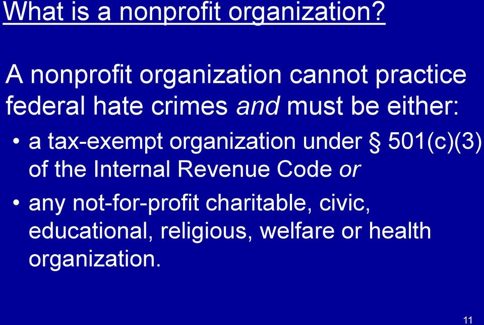be either: a tax-exempt organization under 501(c)(3) of the Internal