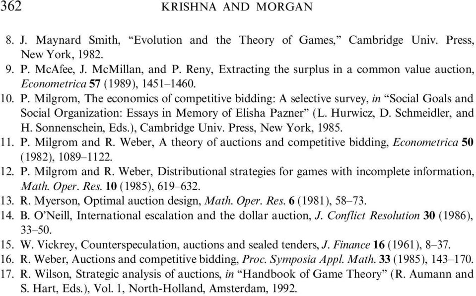 Milgrom, The economics of competitive bidding: A selective survey, in ``Social Goals and Social Organization: Essays in Memory of Elisha Pazner'' (L. Hurwicz, D. Schmeidler, and H. Sonnenschein, Eds.