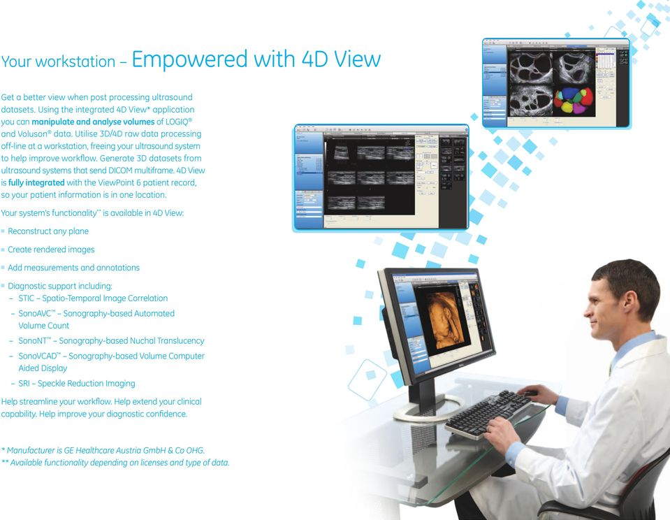 Utilise 3D/4D raw data processing off-line at a workstation, freeing your ultrasound system to help improve workflow. Generate 3D datasets from ultrasound systems that send DICOM multiframe.