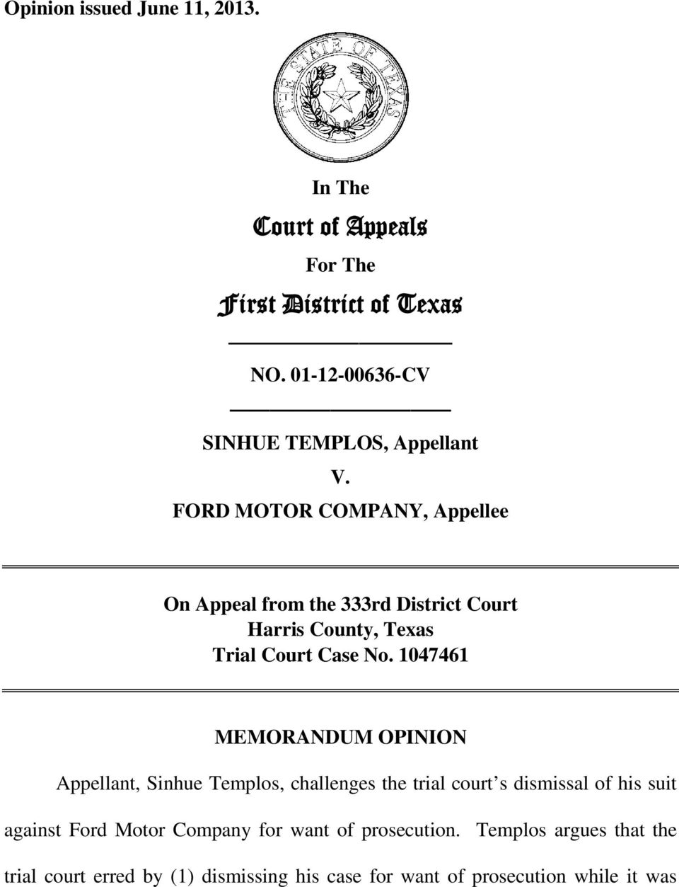 FORD MOTOR COMPANY, Appellee On Appeal from the 333rd District Court Harris County, Texas Trial Court Case No.