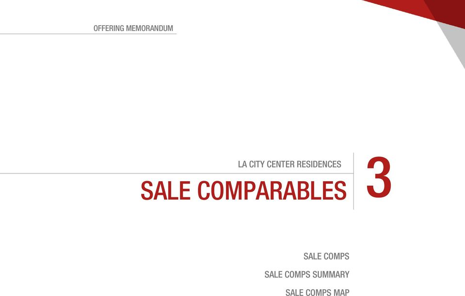 COMPARABLES 3 SALE COMPARABLES SALE