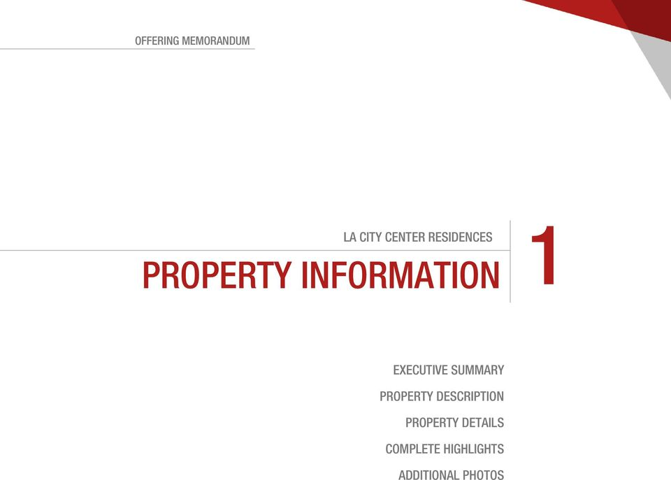 PROPERTY INFORMATION 1 EXECUTIVE SUMMARY PROPERTY DESCRIPTION