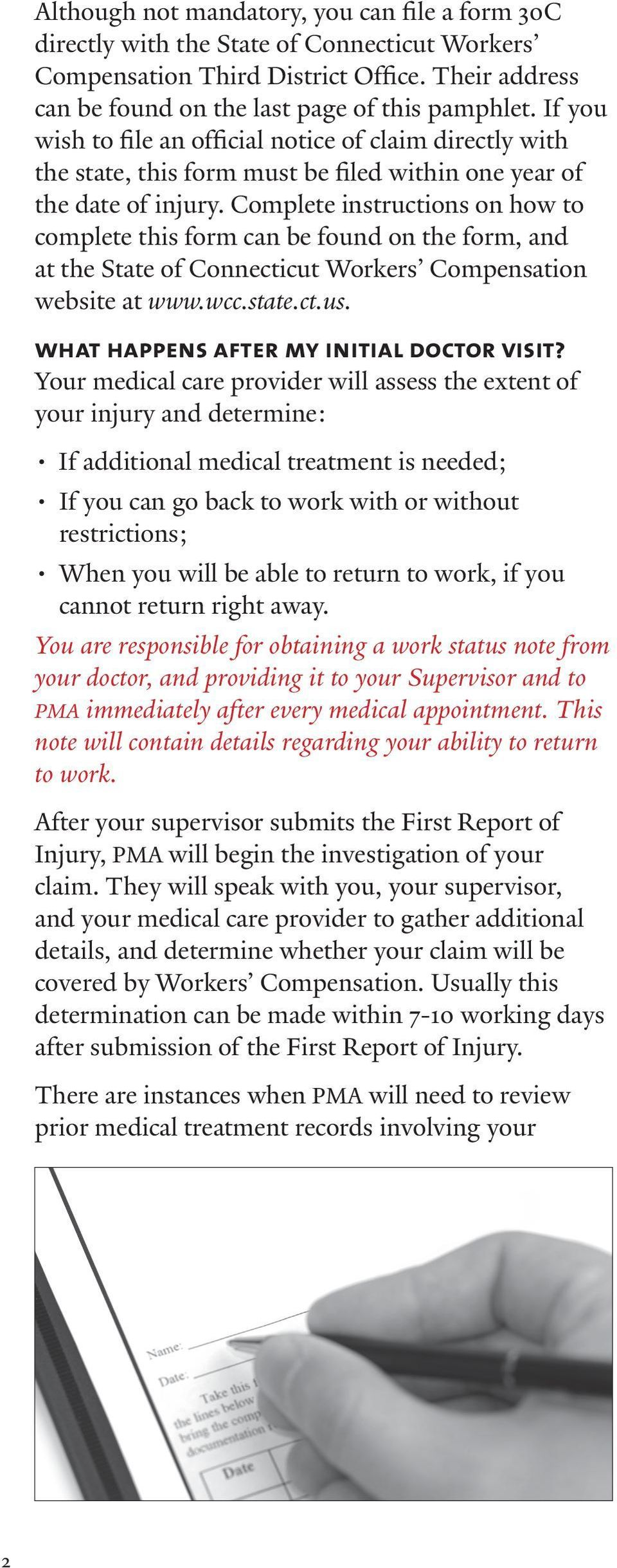 Complete instructions on how to complete this form can be found on the form, and at the State of Connecticut Workers Compensation website at www.wcc.state.ct.us.