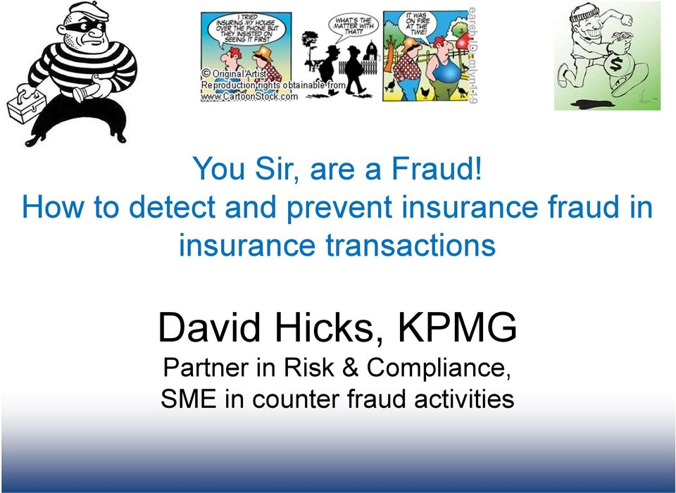 in insurance transactions David Hicks,