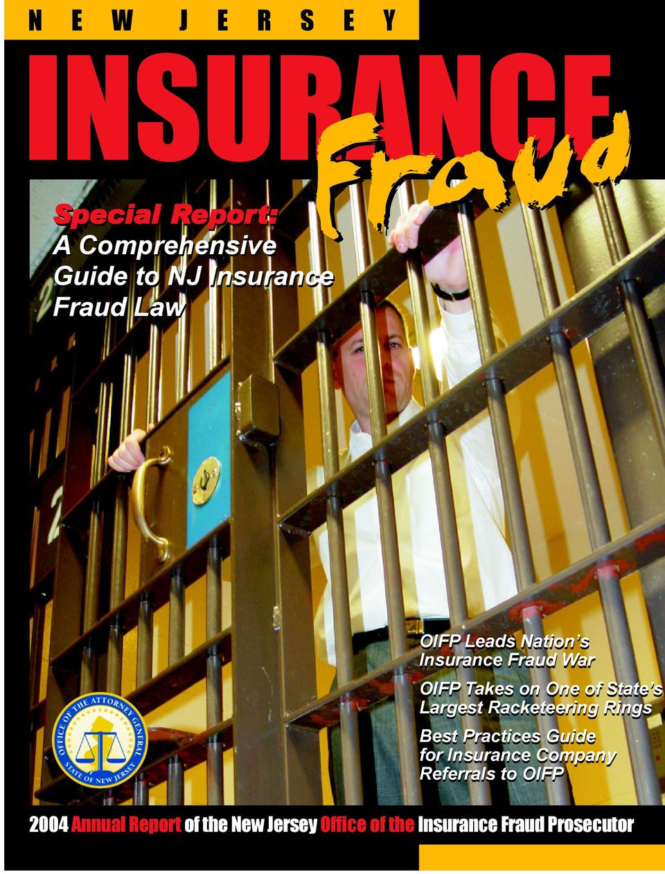 One of State s Largest Racketeering Rings Best Practices Guide for Insurance Company