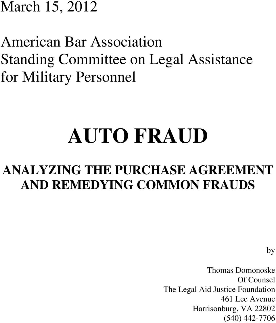 AGREEMENT AND REMEDYING COMMON FRAUDS by Thomas Domonoske Of Counsel The