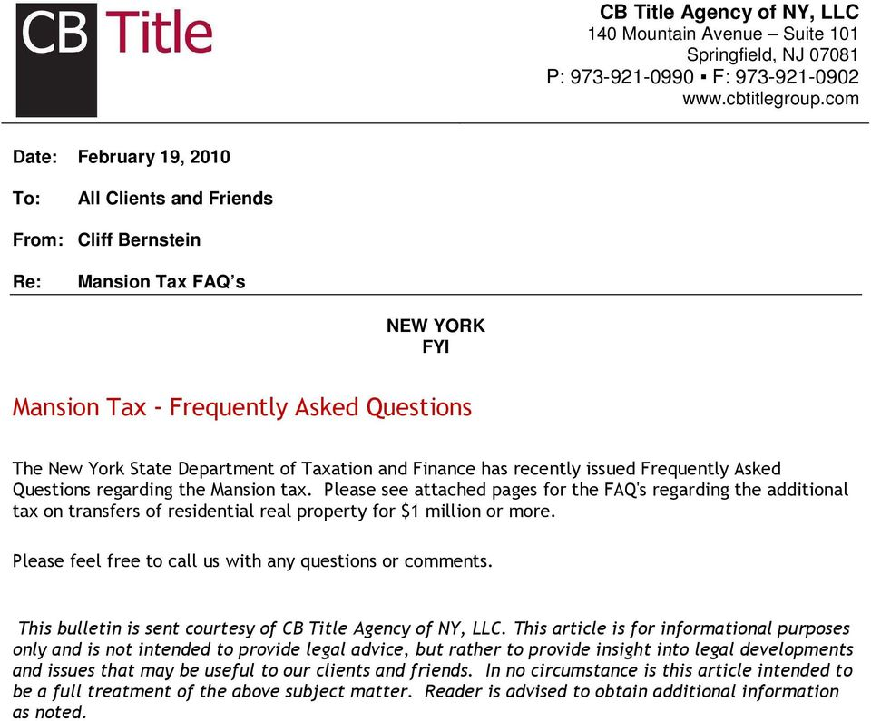 Finance has recently issued Frequently Asked Questions regarding the Mansion tax.