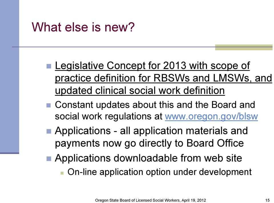 clinical social work definition Constant updates about this and the Board and social work regulations