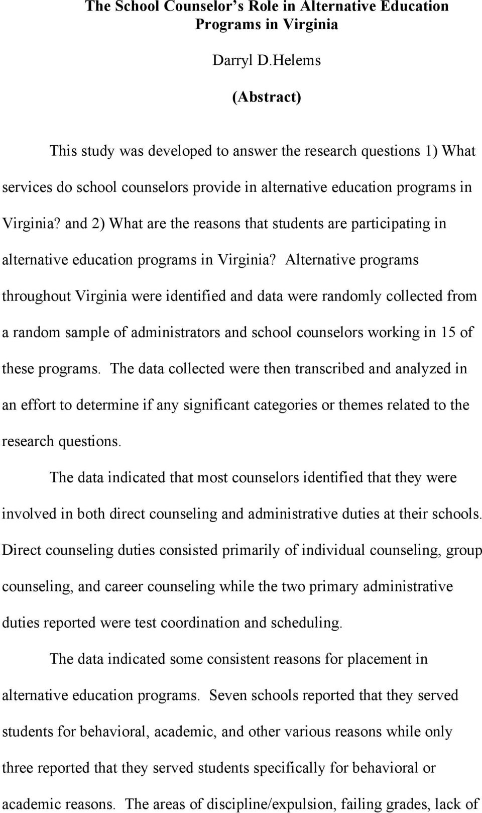 and 2) What are the reasons that students are participating in alternative education programs in Virginia?