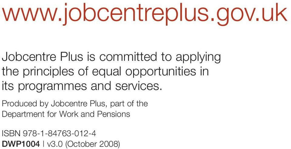 equal opportunities in its programmes and services.