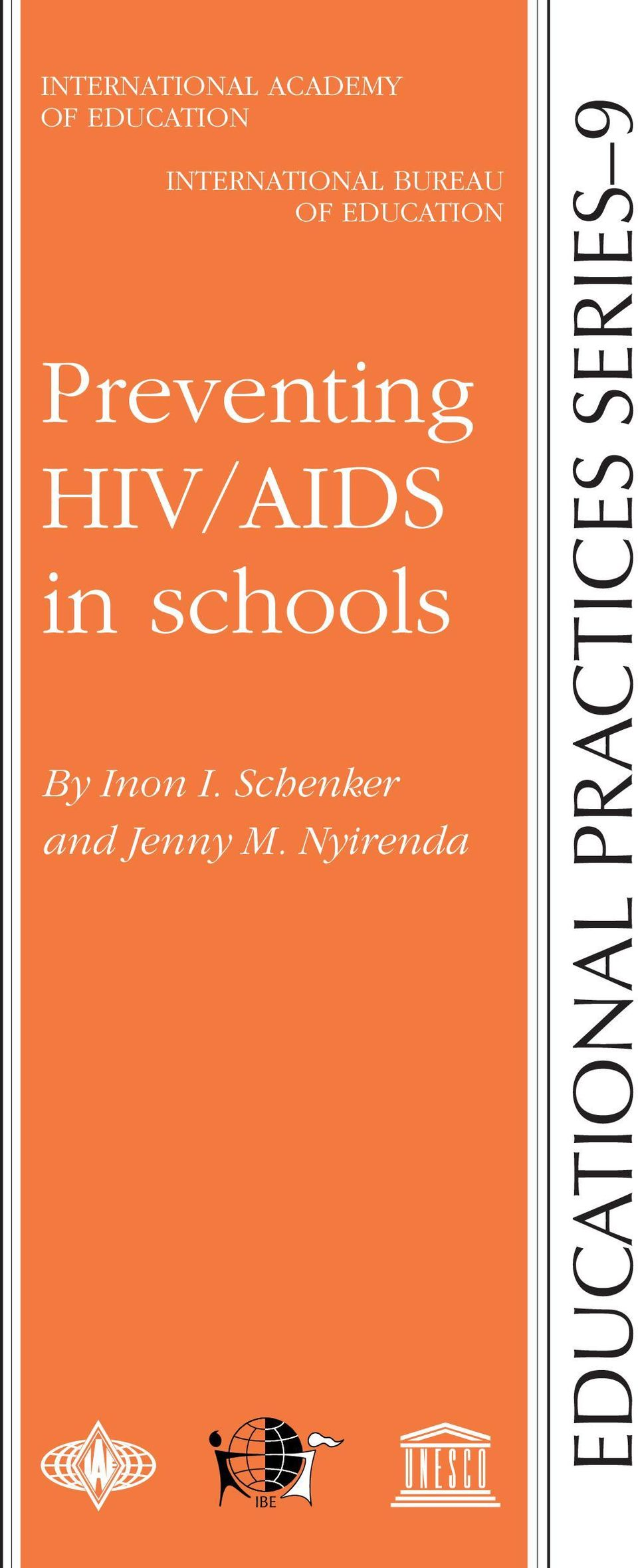 Preventing HIV/AIDS in schools By Inon I.