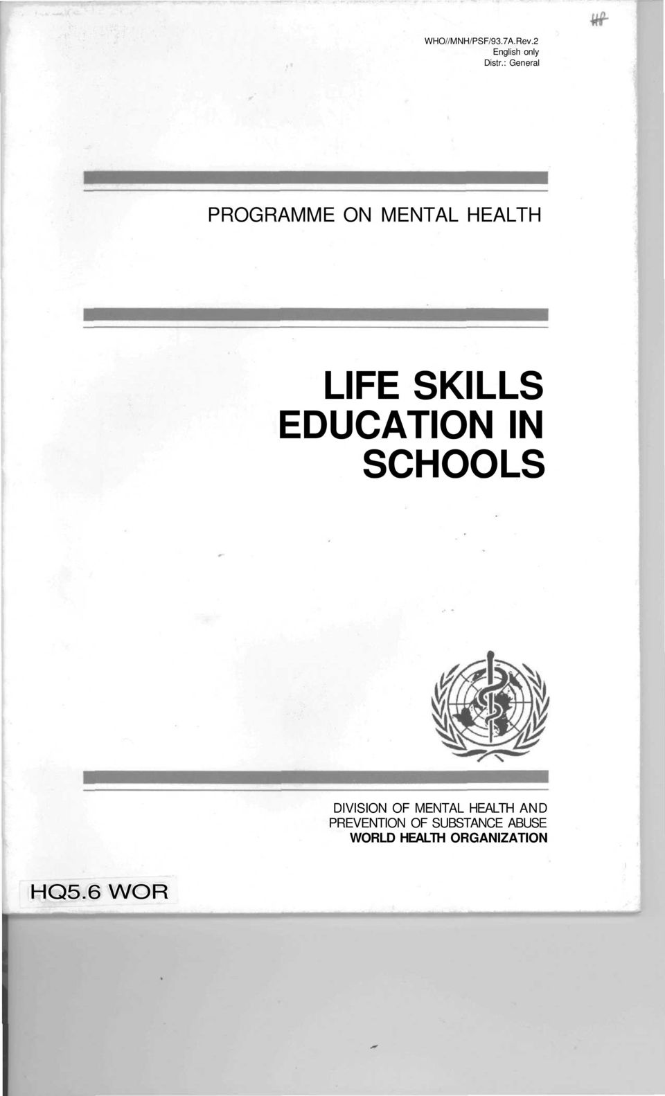 EDUCATION IN SCHOOLS DIVISION OF MENTAL HEALTH AND