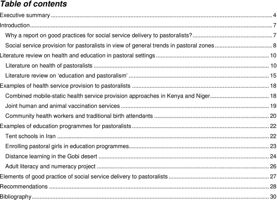 .. 10 Literature on health of pastoralists... 10 Literature review on education and pastoralism... 15 Examples of health service provision to pastoralists.