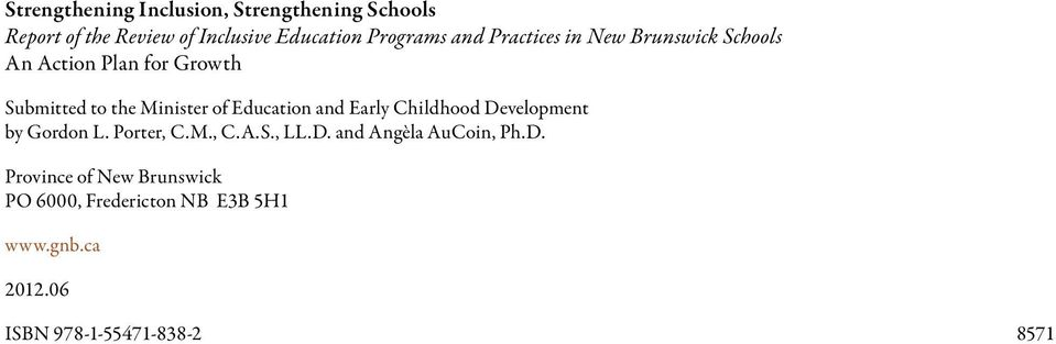 Education and Early Childhood Development by Gordon L. Porter, C.M., C.A.S., LL.D. and Angèla AuCoin, Ph.