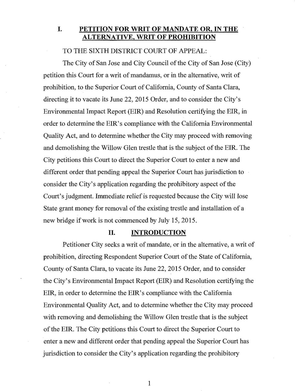the alternative, writ of prohibition, to the Superior Court of California, County of Santa Clara, directing it to vacate its June 22, 2015 Order, and to consider the City's Environmental Impact