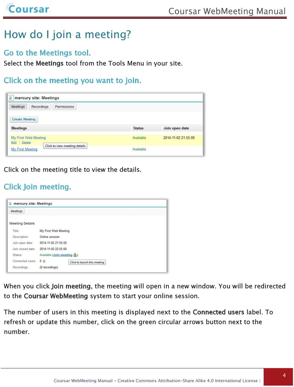 When you click Join meeting, the meeting will open in a new window.