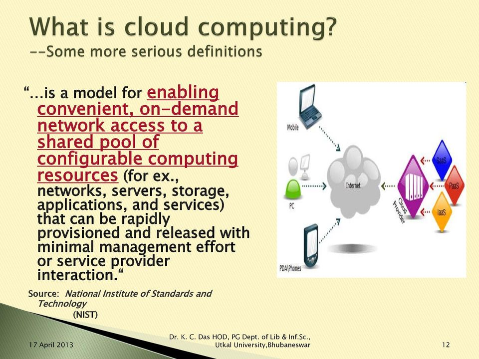 , networks, servers, storage, applications, and services) that can be rapidly provisioned and