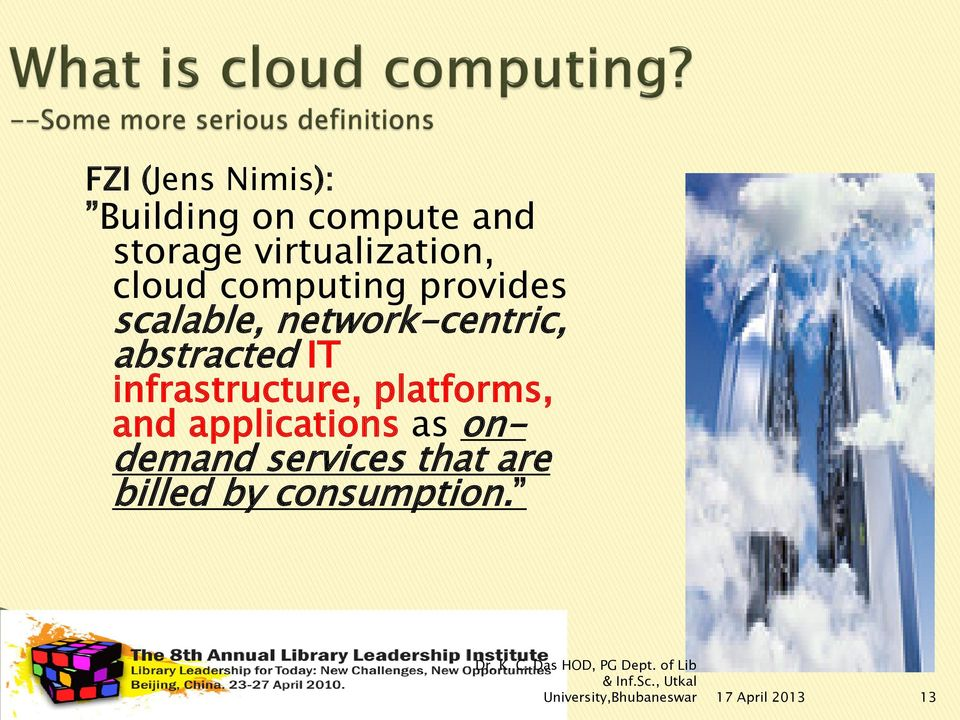 network-centric, abstracted IT infrastructure, platforms, and