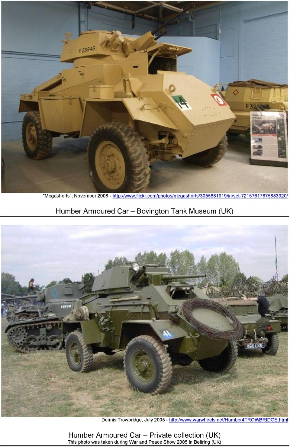 Bovington Tank Museum (UK) Dennis Trowbridge, July 2005 - http://www.warwheels.