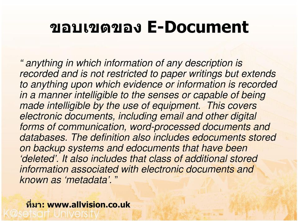 This covers electronic documents, including email and other digital forms of communication, word-processed documents and databases.