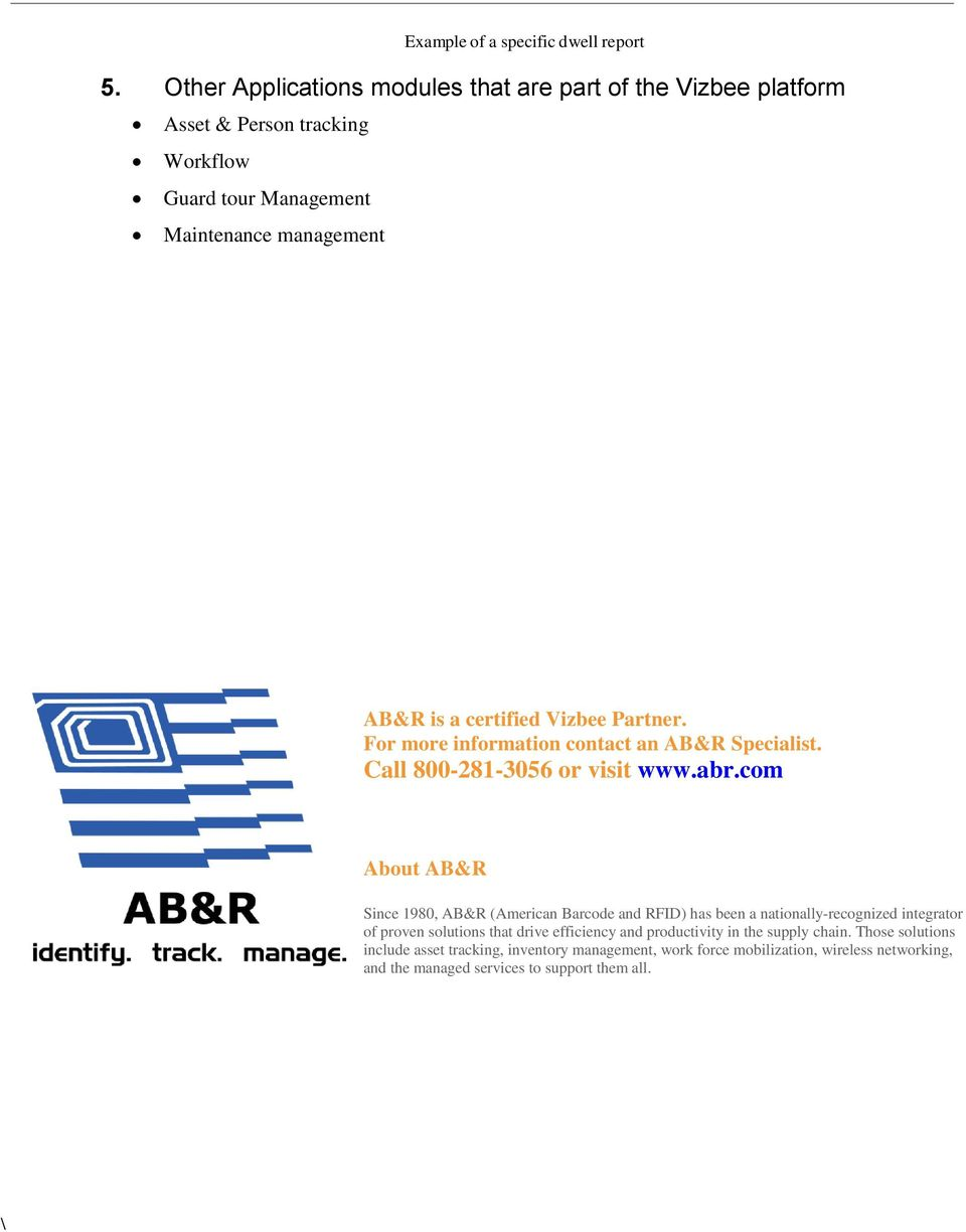 certified Vizbee Partner. For more information contact an AB&R Specialist. Call 800-281-3056 or visit www.abr.